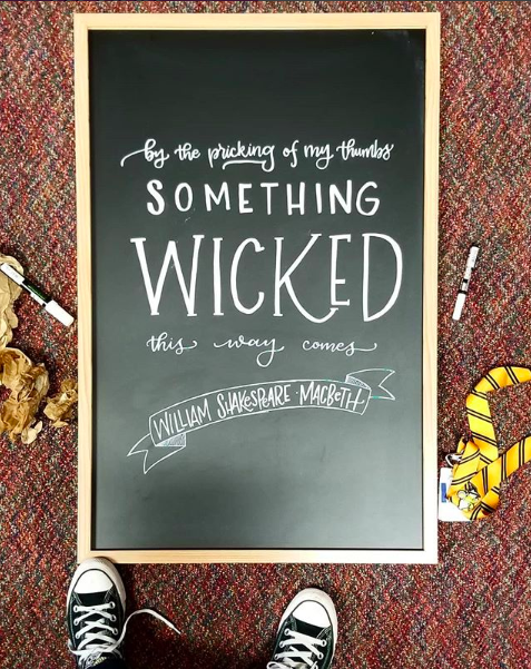 something wicked this way comes macbeth chalkboard by swapna gardner lettering art