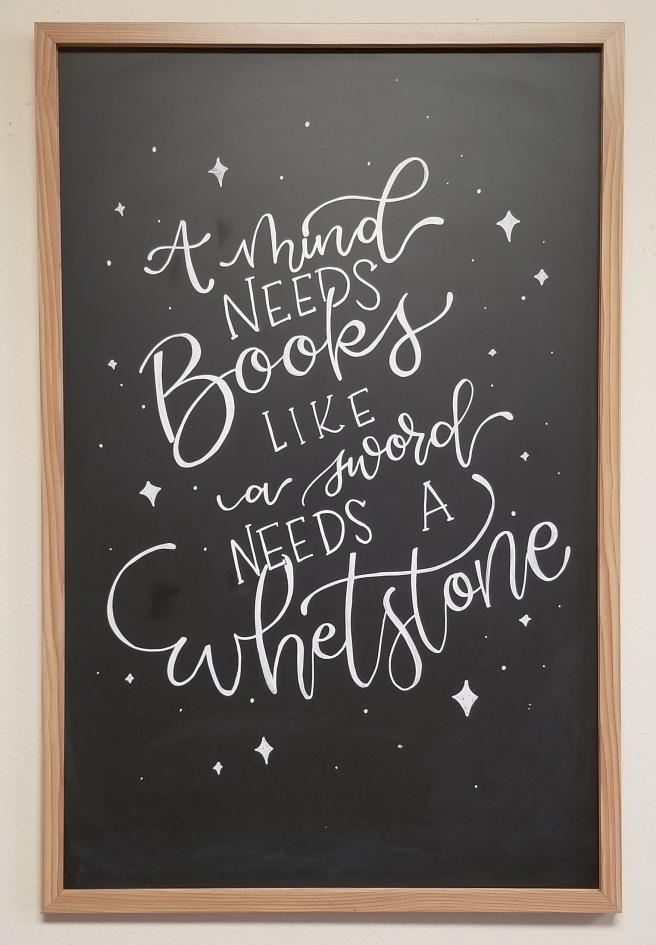 a mind needs books like a sword needs a whetstone chalkboard lettering art by swapna gardner the nerd lady